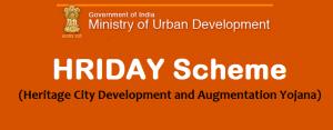 Heritage City Development and Augmentation Yojana (HRIDAY) Scheme